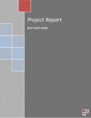 Final Year Project Report on Self Tacit Zone (Location Based Android App)