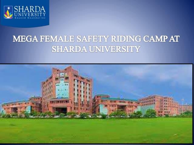 MEGA FEMALE SAFETY RIDING CAMP AT SHARDA UNIVERSITY