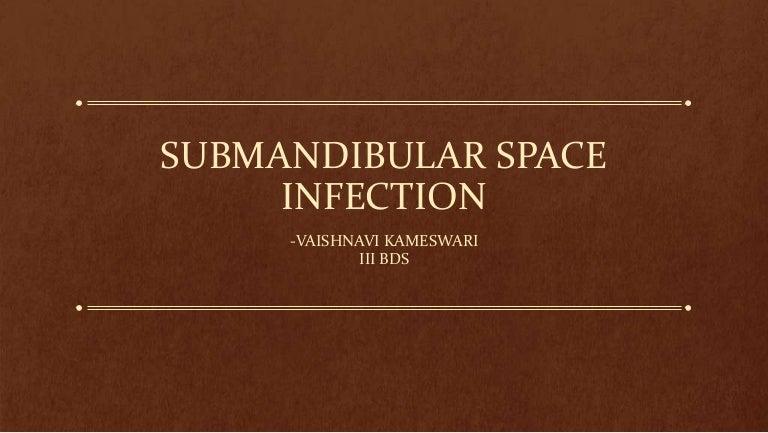 Submandibularspaceinfection 150314113456 Conversion Gate01 Thumbnail 4gcb1426332942