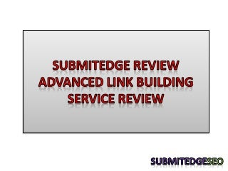 SubmitEdge - Any Reviews?