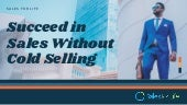 Succeed In sales without cold selling
