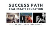 Success Path Real Estate Education: All The Facts