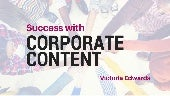 Success with Corporate Content