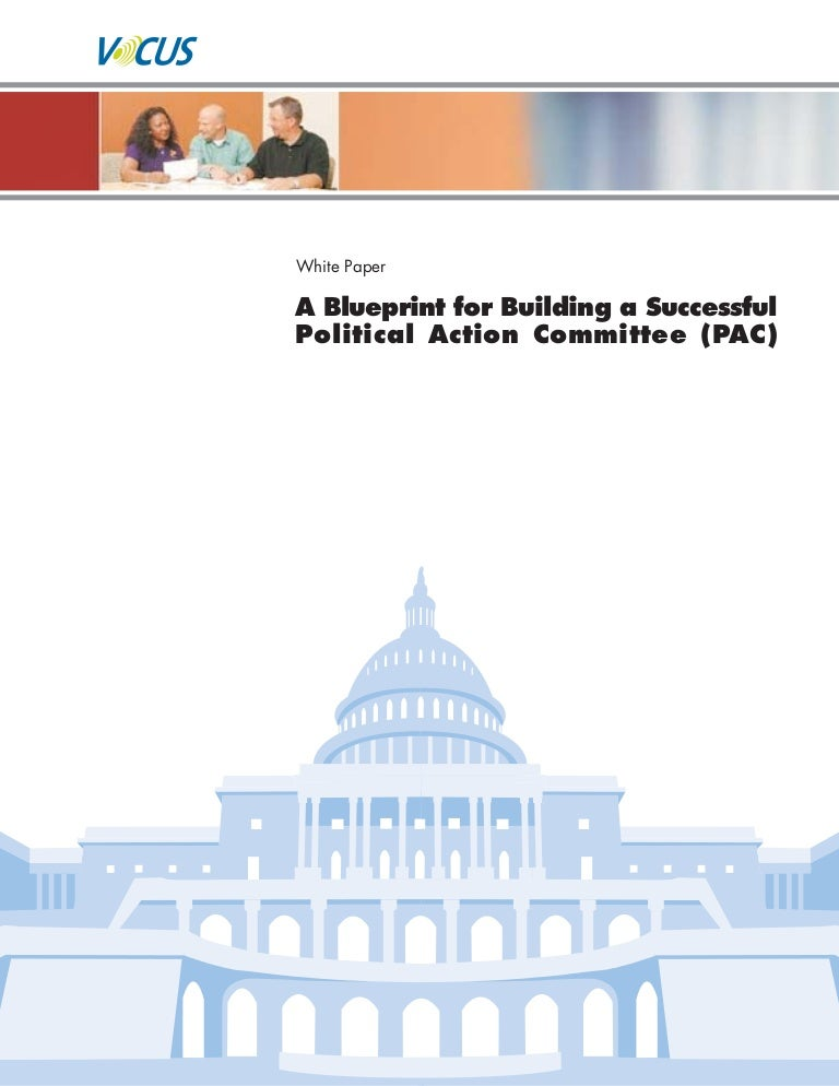 Blueprint for building a successful political action committee malvernweather Image collections