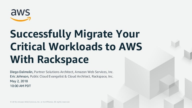 Successfully Migrate Your Critical Workloads to AWS With