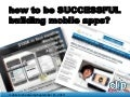How To Be Successful Building Mobile Apps