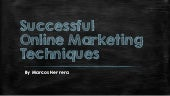 Best Online Marketing  Techniques