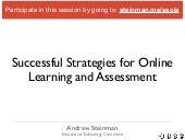 Successful Strategies for Online Learning and Assessment