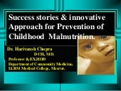 Success stories & innovative approach for prevention of childhood malnutrition dr harivansh chopra