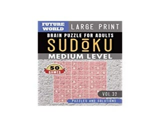 ~[ONLINE] LIBRARY~ Sudoku Medium Future World Activity Book Sudoku medium difficulty game Puzzle Books and Brain Games for Adults Seniors and Sudoku Solver Sudoku Puzzles Book