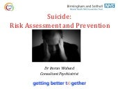 Suicide: Risk Assessment and Prevention