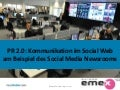 PR 2.0 am Beispiel des Social Media Newsrooms