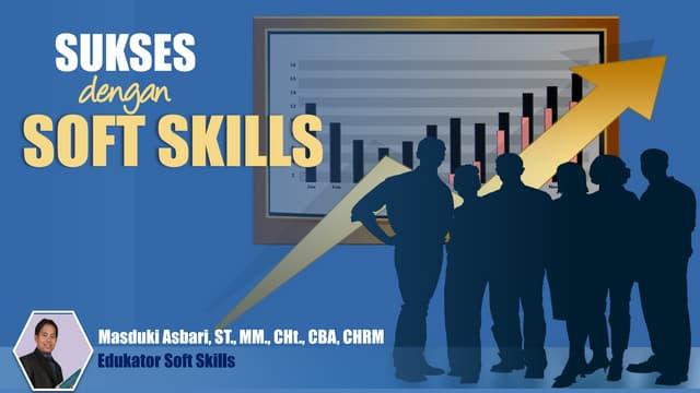 Sukses dengan Soft Skills