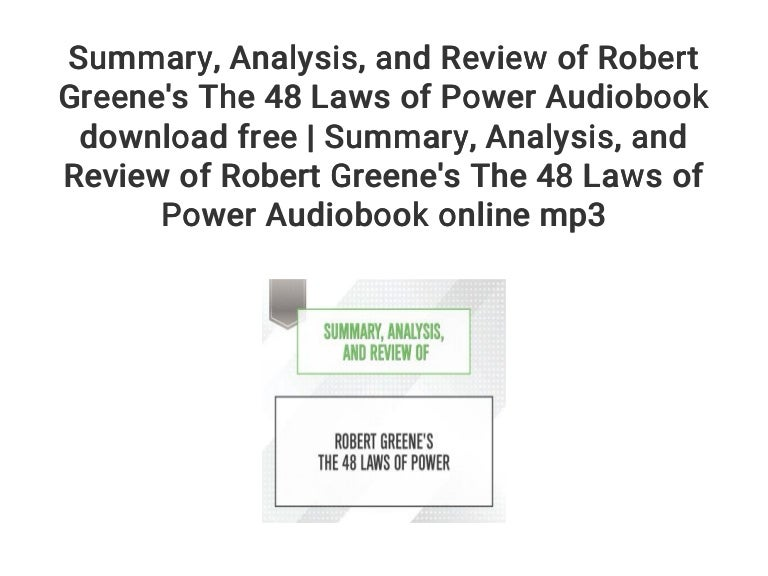 Summary Analysis And Review Of Robert Greene S The 48 Laws Of P