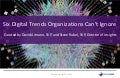 Future Horizons: 6 Key Digital Trends Organizations Can't Ignore by Steve Rubel and David Armano