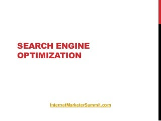 Search Engine Optimization Tutorial from Internet Marketing Summit 1st Annual Owerly.com