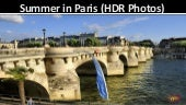 Summmer in Paris (Photos in HDR)