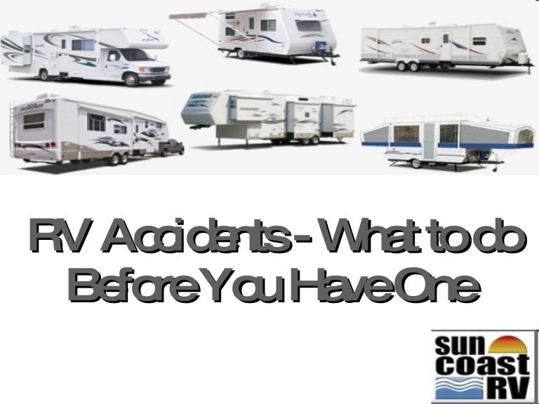 RV Accidents - What to do Before You Have One
