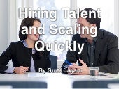 Hiring Talent and Scaling Quickly, by Sunil Jagani