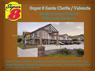 Super 8 Santa Clarita / Valencia