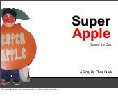 Super Apple Saves the Day