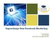 Supercharge Your Facebook Marketing