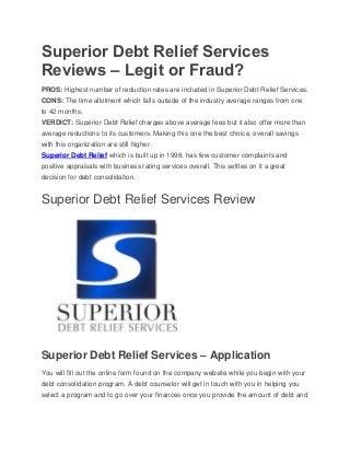 Superior debt relief