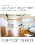 The new trend in superyacht interiors: Sustainability!