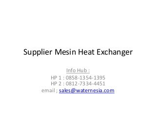 Supplier mesin heat exchanger