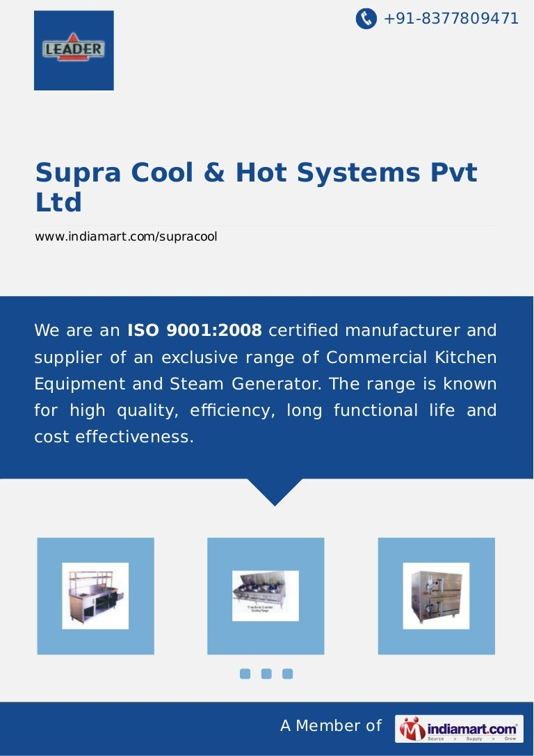 Supra Cool & Hot Systems Pvt Ltd, Hyderabad, Kitchen Equipment