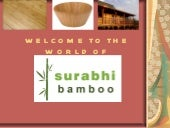 SURABHI BAMBOO PRODUCTS