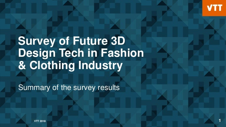 Survey Of Future 3d Design Tech In Fashion Clothing Industry