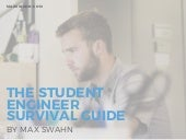 The Student Engineer Survival Guide by Max Swahn