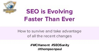 Survive and Take Advantage of SEO Changes in 2019 - WordCamp Hamilton