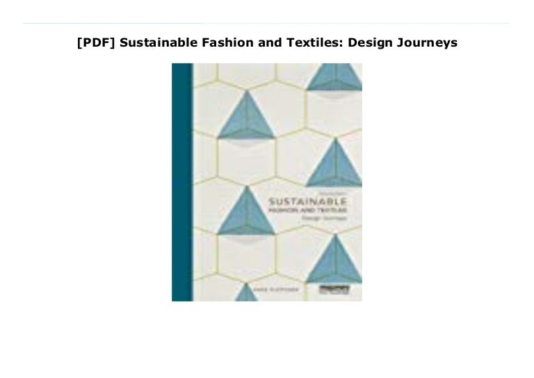 Read Sustainable Fashion And Textiles Design Journeys