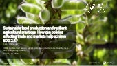 Sustainable food production and resilient agricultural practices