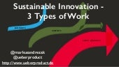 Sustainable innovation - 3 types of work