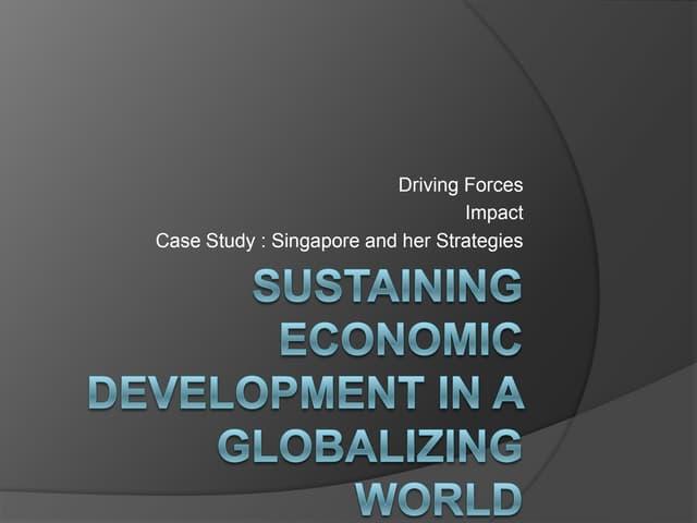 Sustaining economic development in a globalizing world