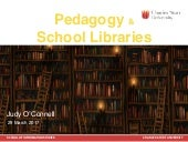 Pedagogy and School Libraries