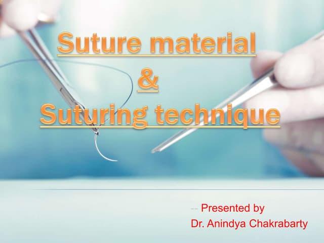 Suture material & suturing technique
