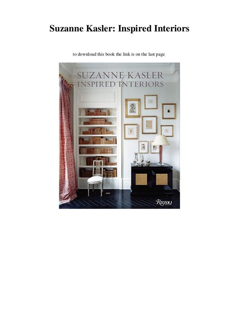 New Pdf Suzanne Kasler Inspired Interiors