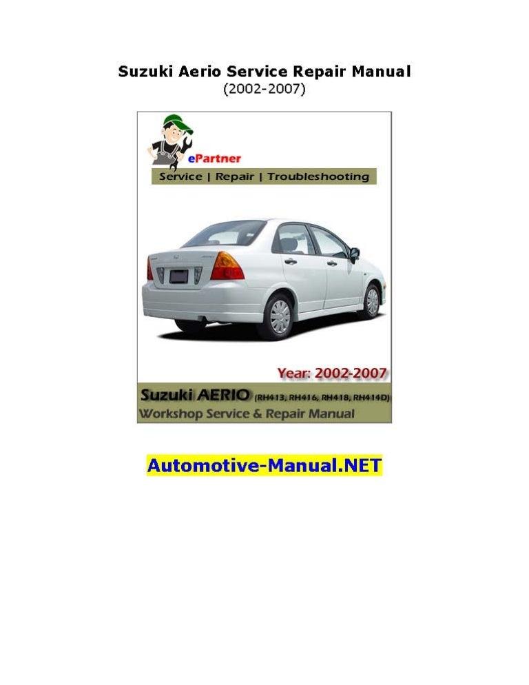 2007 suzuki aerio service manual free owners manual u2022 rh wordworksbysea com 2007 suzuki rm 85 service manual suzuki grand vitara 2007 service manual free download