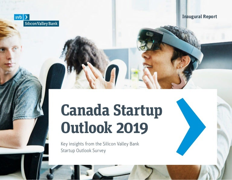 c72170519e7 2019 Startup Outlook Canada Report
