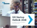 UK Startup Outlook 2018