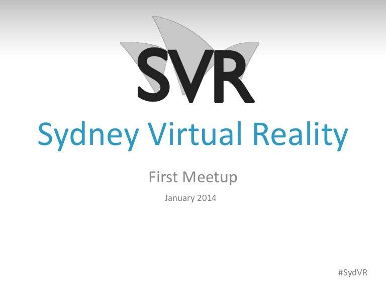 Sydney Virtual Reality Meetup - January 2014
