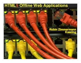 HTML5 Offline Web Applications (Silicon Valley User Group)
