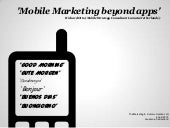 """Mobile Marketing beyond apps"" presentation by Richard Otto (Marketing & Communication Loft) 4th of April 2012 Lausanne Switzerland"