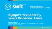 Open source technologies in Microsoft cloud - MS SWIT 2014