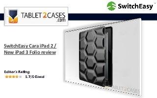 SwitchEasy Cara iPad 2 / New iPad 3 Folio reviews