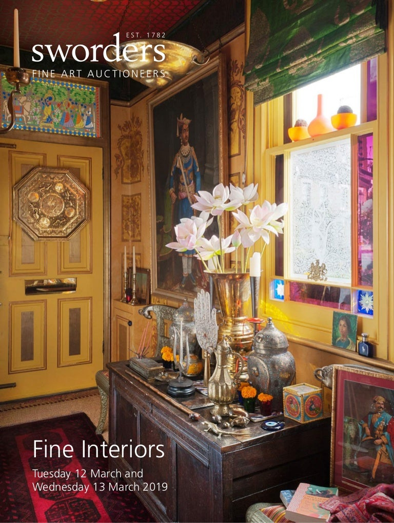 Sworders Fine Interiors Tuesday 12 Wednesday 13 March 2019